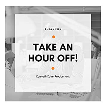Take an Hour Off