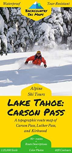Backcountry Ski Tours - Lake Tahoe: Carson Pass | A Map/Guidebook to Backcountry Skiing and Ski Touring Around Lake Tahoe, California