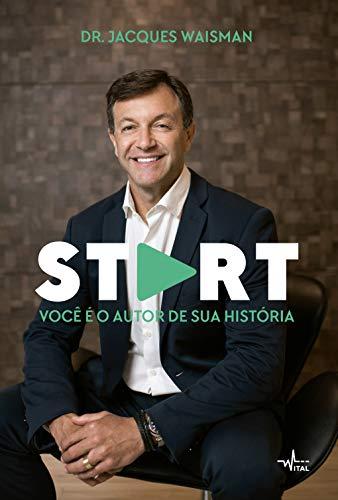 Start: Você É O Autor De Sua História