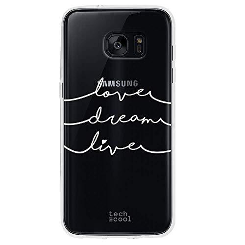 Funnytech Funda Silicona para Samsung Galaxy S7 Edge [Gel Silicona Flexible, Diseño Exclusivo] Frase Love, Dream and Live Transparente