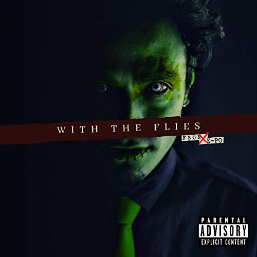 With the Flies [Explicit]
