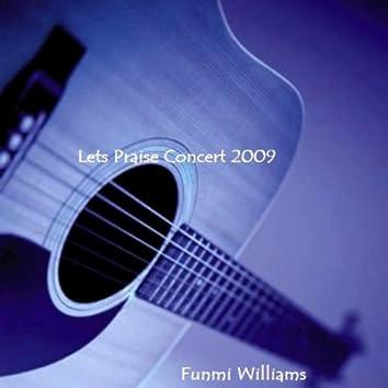 Let's Praise Concert, August 2009