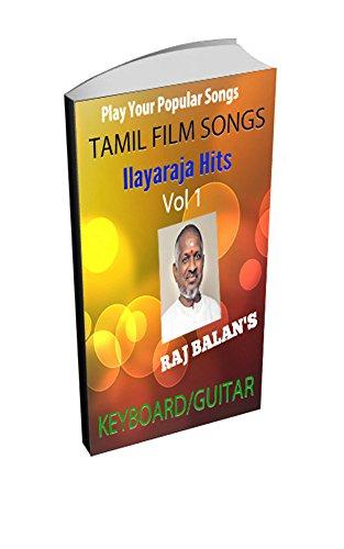 ILAYARAJA SONGS SHEET MUSIC BOOK FOR KEYBOARD GUITAR VOL 1 PDF