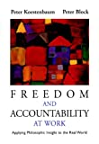 Freedom and Accountability at Work: Applying Philosophic Insight to the Real World (English Edition)