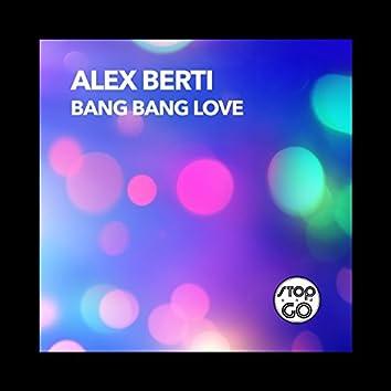 Bang Bang Love