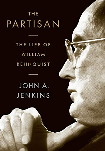 Image of The Partisan: The Life of William Rehnquist