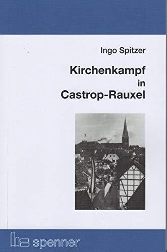 Kirchenkampf in Castrop-Rauxel
