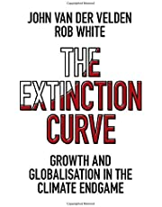The Extinction Curve: Growth and Globalisation in the Climate Endgame