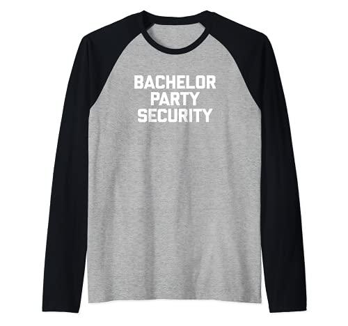 Hombre Bachelor Party Security T-Shirt divertido novio despedida de soltero Camiseta Manga Raglan
