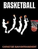 Basketball Carnet De Suivi Entrainement: coach basketball-technique...