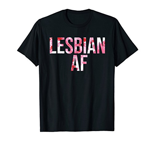 Lesbian AF Flower LGBT Pride and Gay Love Parade T-shirt