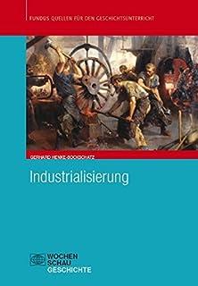 Industrialisierung (Fundus - Quellen für den Geschichtsunte