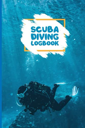 Scuba Diving Logbook: Notebook, Diary, Log Book, Total 110 Pages To Note, Sized 6x9 Inches, Blank Journal, Creative Space To Write Your Thoughts, Soft Cover (Fear The Dark)