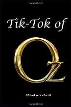 Tik-Tok of Oz: Annotated
