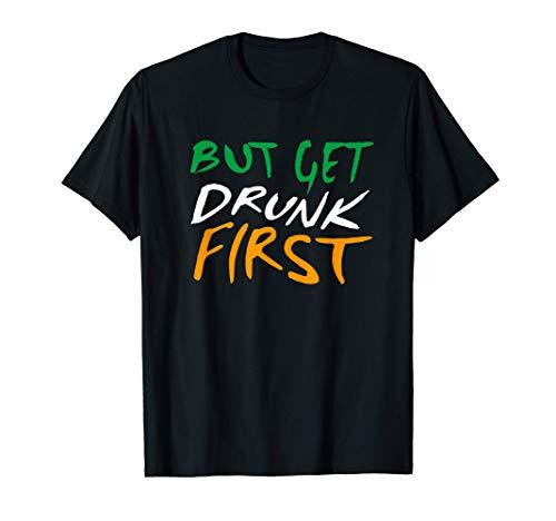 Pero Emborrchate Primero da de San Patricio Irlanda Camiseta