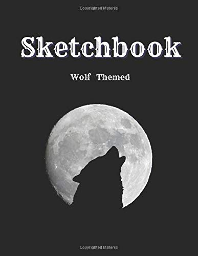 Sketchbook: Wolf Themed - Gifts for Kids Girls Boys Teens Adults | Soft Cover Blank Sketch Pad Tablet