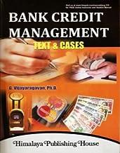 Bank Credit Management: Text & Cases