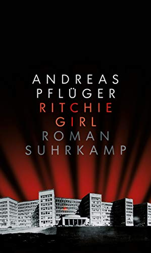 Buchseite und Rezensionen zu 'Ritchie Girl: Roman' von Andreas Pflüger
