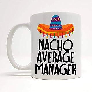 Nacho Average Manager Mug Gift For Boss Present For Manager Boss Mugs Birthday Gift Nacho Lover Gift Secret Santa Present ...