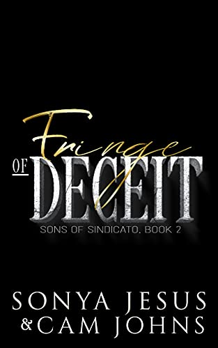 Fringe of Deceit: Interracial Dark Mafia Romance (Sons of Sindicato Book 2) (English Edition)
