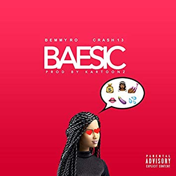 Baesic (feat. Crash 13)