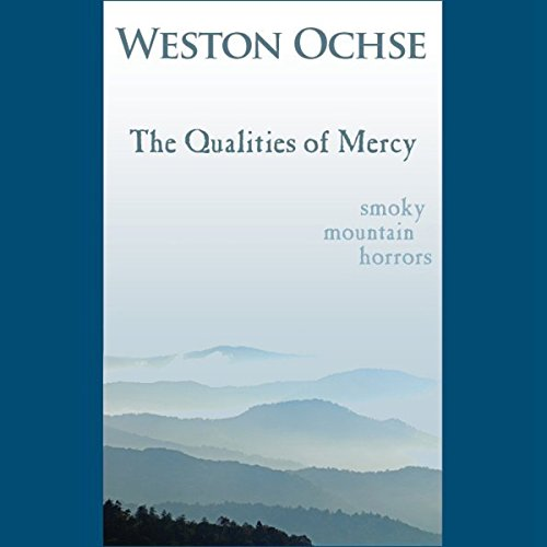 The Qualities of Mercy audiobook cover art