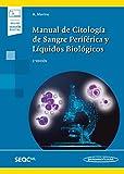 Manual de citología De Sangre periférica y líquidos biológicos (Incluye versión digital)