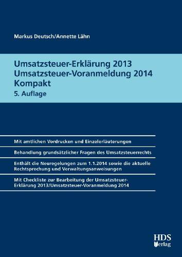 Umsatzsteuer-Erklärung 2013/Umsatzsteuer-Voranmeldung 2014 Kompakt