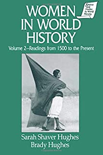 Women in World History: v. 2: Readings from 1500 to the Present (Sources and Studies in World History)