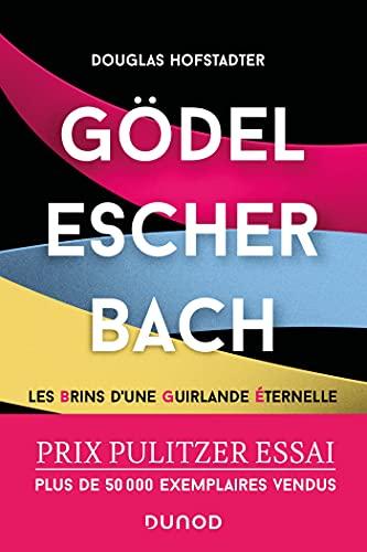 Gödel, Escher, Bach: Les brins d'une guirlande éternelle