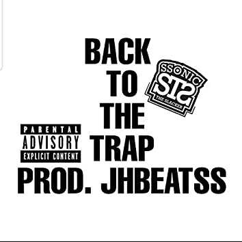 Back to the Trap