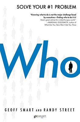 Who: The A Method For Hiring (Hardcover)