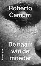 De naam van de moeder (Dutch Edition)