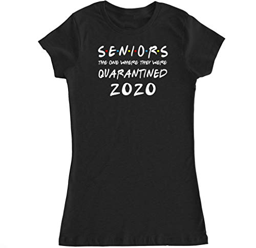 Ladies Seniors The One Where They were Quarantined 2020 Fitted T Shirt (See Size Chart) - Medium Black