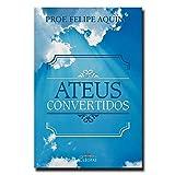 Ateus Convertidos