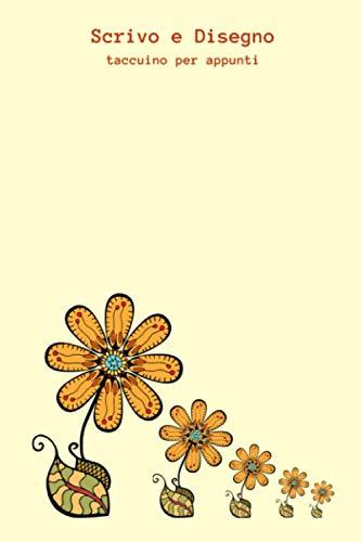 Scrivo e Disegno: Taccuino per appunti | Righe | Diario di viaggio da scrivere | Quaderno per scrivere pensieri | Schizzi | Block notes | Maneggevole ... Carta colore crema | Formato 15,24 x 22,86 cm