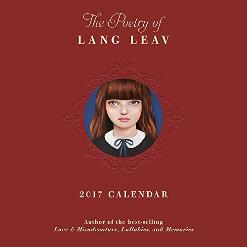 The Poetry of Lang Leav 2017 Wall Calendar by Lang Leav (2016-06-21)