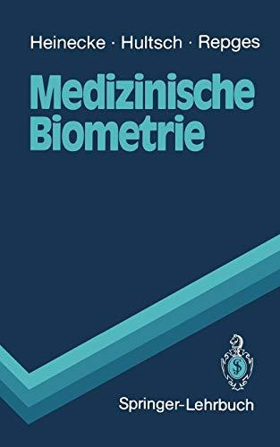 Medizinische Biometrie: Biomathematik und Statistik (Springer-Lehrbuch)