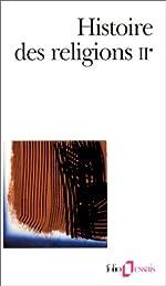 Histoire des religions, Tome II, Volume 1 de Henri-Charles Puech