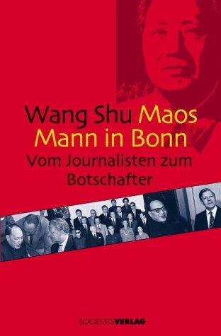 Maos Mann in Bonn