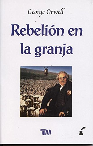 Rebelion en la granja/ Animal Farm