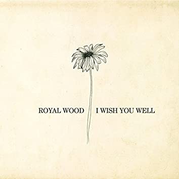 I Wish You Well