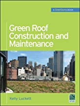 Green Roof Construction and Maintenance (GreenSource Books) (McGraw-Hill's Greensource)