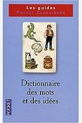 Dictionnaire de vocabulaire, tome 1 : Les mots et les idées Broché