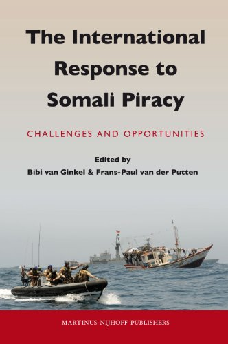 The International Response to Somali Piracy: Challenges and Opportunities
