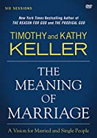 The Meaning of Marriage: A Vision for Married and Single People [DVD]