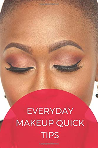 Everyday Makeup Quick Tips: An Interactive Beauty Guide