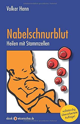 Nabelschnurblut - Heilen mit Stammzellen