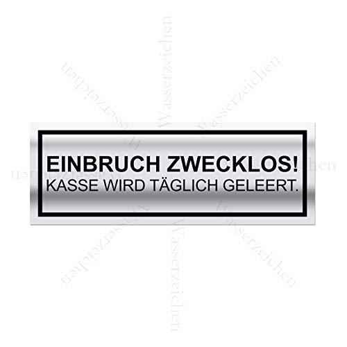 10cm! 3Stück!Aufkleber-Folie Wetterfest Made IN Germany Bewacht Einbruch zwecklos kein Bargeld Kasse täglich geleert S984 UV&Waschanlagenfest-Auto-Vinyl-Sticker Decal Profi Qualität