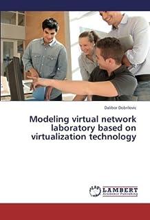 Modeling virtual network laboratory based on virtualization technology